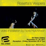 Rosetta's Vespers video installation by Nora Hutchinson Ed Video