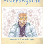 Riverboyblue Improvised Soundscapes Fourth Friday's Guelph