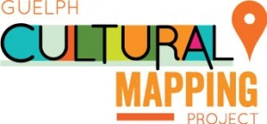 Guelph Cultural Mapping Project Fourth Friday's